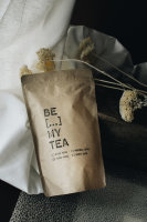 be [...] my friend - be pure my tea, reinigender...