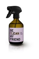 be [...] my friend - be clean my friend, Raum- und...