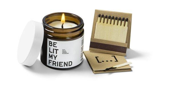 be [...] my friend - be lit my friend, Kerze Orange/Weihrauch 60ml